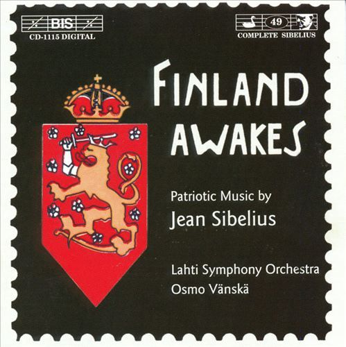 """Finland Awakes""Lahti Symphony Orchestra / Osmo VänskäBIS BIS-CD-1115 - Recoreded 2000"